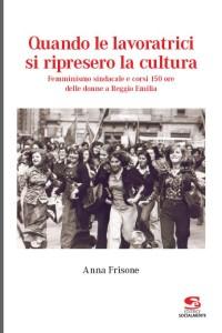 2_Prima_Lavoratrici_Ripresero_Cultura_sito